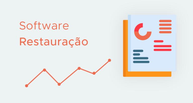 software principais relatórios de gestão para a restauração